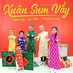 Xuân Sum Vầy (Single) - Đại Nhân,Thanh Duy