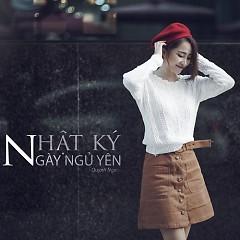Nhật Ký Ngày Ngủ Yên (Single) - Quỳnh Nga