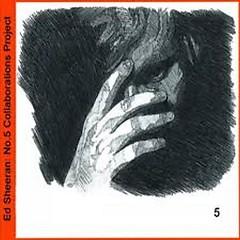 No. 5 Collaborations Project - Ed Sheeran