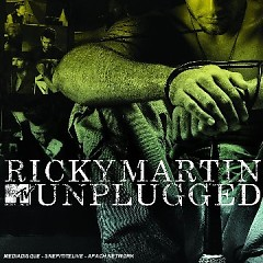 Ricky Martin - MTV Unplugged - Ricky Martin