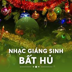 Nhạc Giáng Sinh Bất Hủ - Various Artists