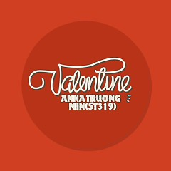 Valentine (Single) - Min (St.319) ft. Anna Trương