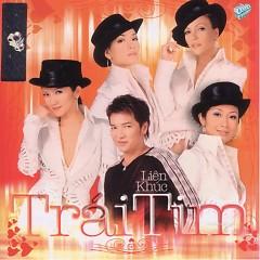 Album Liên Khúc Trái Tim - Various Artists