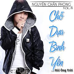 Album Chỗ Dựa Bình Yên - Nguyên Chấn Phong