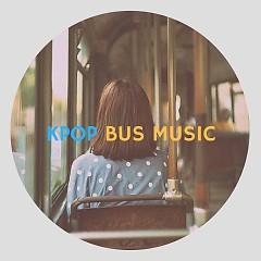 Album Nhạc Hàn Nghe Khi Chờ Bus - Various Artists