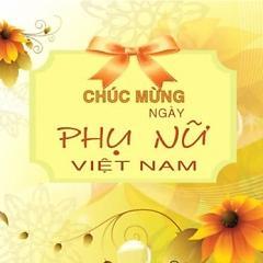 Những Bài Hát Hay Về Ngày Phụ Nữ Việt Nam 20/10 - Various Artists