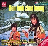 Đêm Lạnh Chùa Hoang - Lệ Thủy,Minh Vương,Minh Cảnh