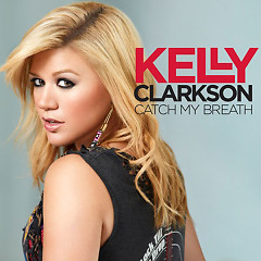 Catch My Breath - PROMO CDR - Kelly Clarkson