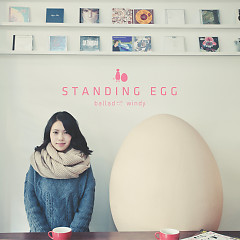 Every day you - Standing Egg