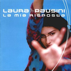 La Mia Risposta - Laura Pausini