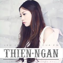 Yêu Anh Là Lỗi Của Em (Single) - Thiên Ngân