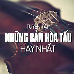 Album Tuyển Tập Nhạc Hòa Tấu Hay Nhất - Various Artists