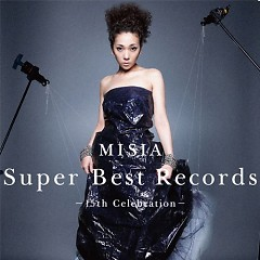 Super Best Records - 15th Celebration - (CD1) - Misia