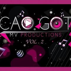 Cao Gót Vol. 2 - Mi Lan ft. Đoàn Di Băng ft. Trang Nhung ft. Diệp Lâm Anh ft. Diễm My 9X ft. Khởi My ft. Hoàng Rapper