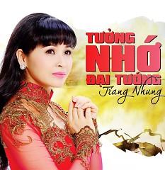 Tưởng Nhớ Đại Tướng - Trang Nhung