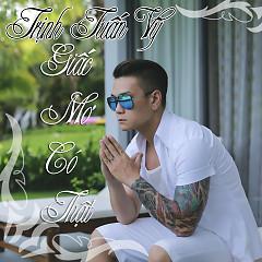 Album Giấc Mơ Có Thật - Trịnh Tuấn Vỹ