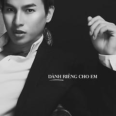 Dành Riêng Cho Em - Alx Kim Hoàng