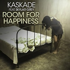 Room For Happiness (CDR) - Kaskade ft. Skylar Grey