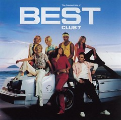 The Greatest Hits Of S Club 7 - S Club 7