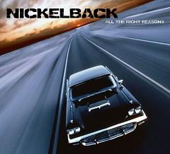 All The Right Reasons (Special Edition Bonus Tracks) - Nickelback