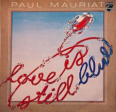 Love Is Still Blue - Paul Mauriat
