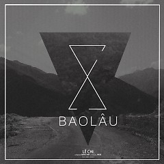 Album Bao Lâu (Single) - Lê Chi