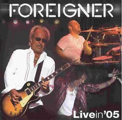 Live In '05 - Foreigner