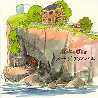 Ponyo On The Cliff By The Sea Image Album - Joe Hisaishi