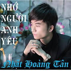 Album Nhớ Người Anh Yêu - Nhật Hoàng Tân