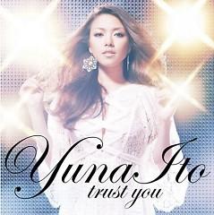 Trust You - Yuna Ito