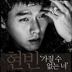 Can't Have You - Hyun Bin