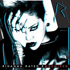 Album Rated R: Remixed - Rihanna