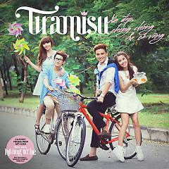 Xe Đạp, Chong Chóng Và Cá Vàng (Single) - Tiramisu Band