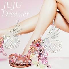 Dreamer - JUJU