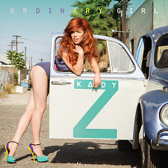 Ordinary Girl - Kady Z