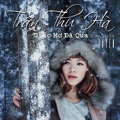Album Giấc Mơ Đã Qua (Single) - Trần Thu Hà