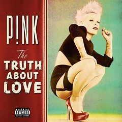 Album The Truth About Love (Deluxe Edition) - Pink