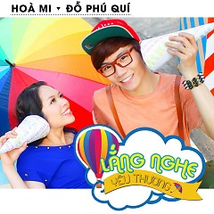Lắng Nghe Yêu Thương (Single) - Đỗ Phú Quí,Hòa Mi