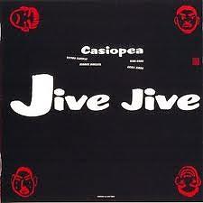 Jive Jive - Casiopea