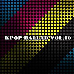Kpop Ballad Vol.10 - Various Artists