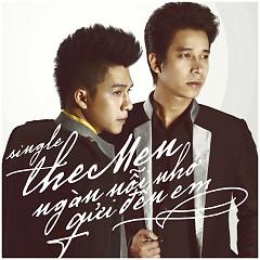 Ngàn Nỗi Nhớ Gửi Đến Em (Single) - The Men