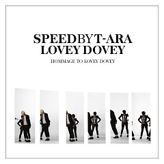 Hommage To Lovey-Dovey - SPEED ((K-Pop))