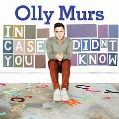 Lời bài hát được thể hiện bởi ca sĩ Olly Murs ft. Rizzle Kicks