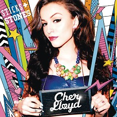Sticks & Stones (Japanese Version) - Cher Lloyd