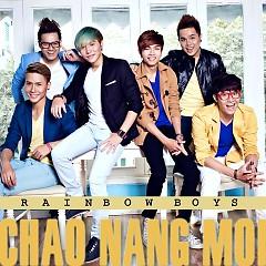 Chào Nắng Mới (Single) - Rainbow Boys