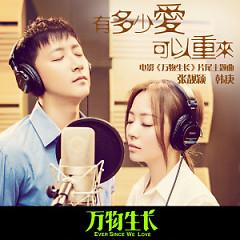 万物生长 片尾主题曲 / Vạn Vật Sinh Trưởng OST - Hàn Canh,Trương Lương Dĩnh