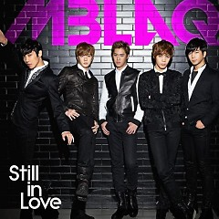 Still In Love (Japanese) - MBLAQ