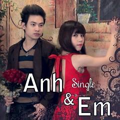 Anh Và Em - Duy Khoa ft. Thùy Trang