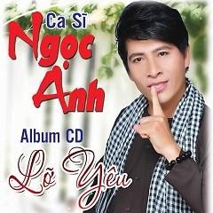 Album Lỡ Yêu - Ngọc Anh