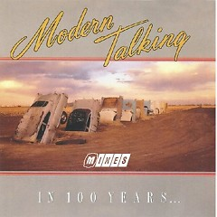 In 100 Years - Modern Talking